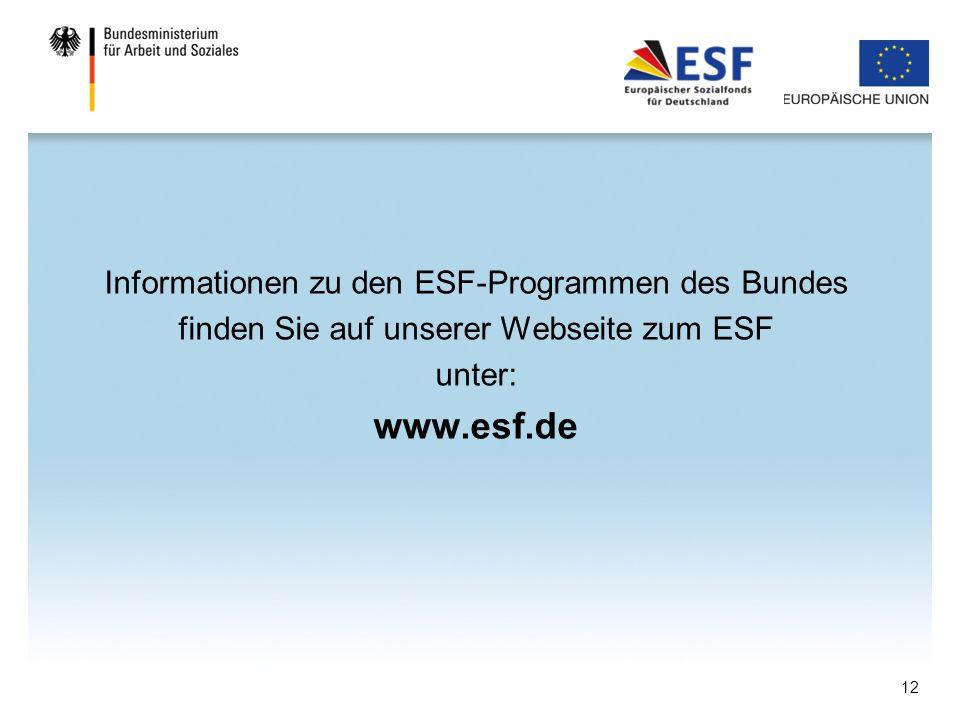 www.esf.de Informationen zu den ESF-Programmen des Bundes