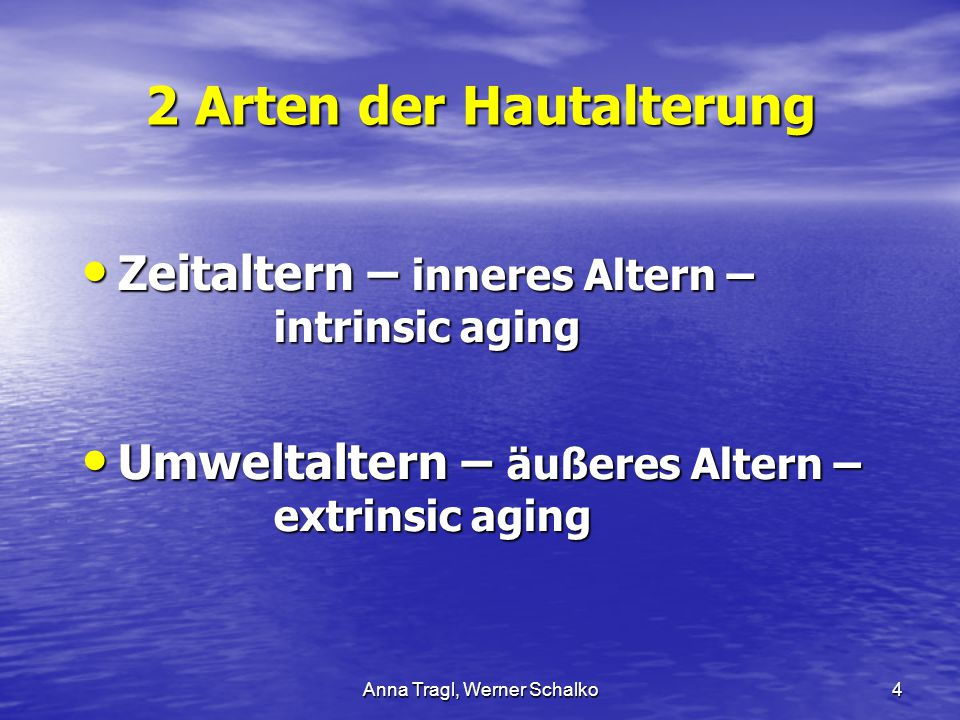 2 Arten der Hautalterung