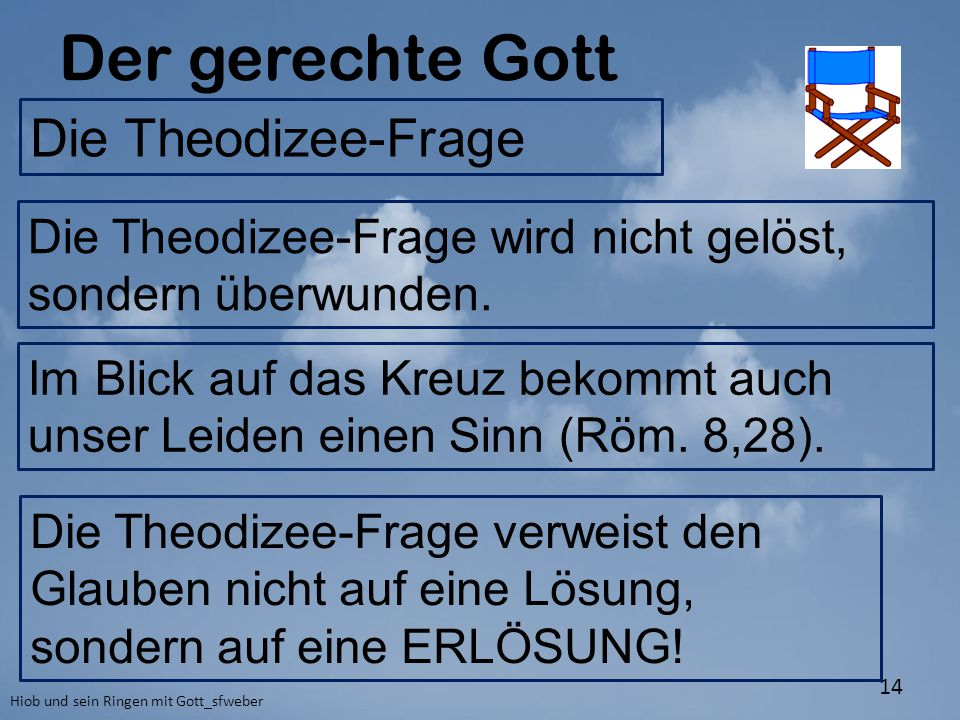 Der gerechte Gott Die Theodizee-Frage
