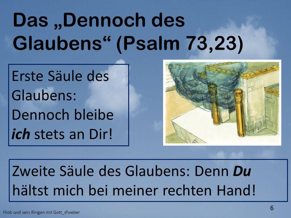 """Das """"Dennoch des Glaubens (Psalm 73,23)"""