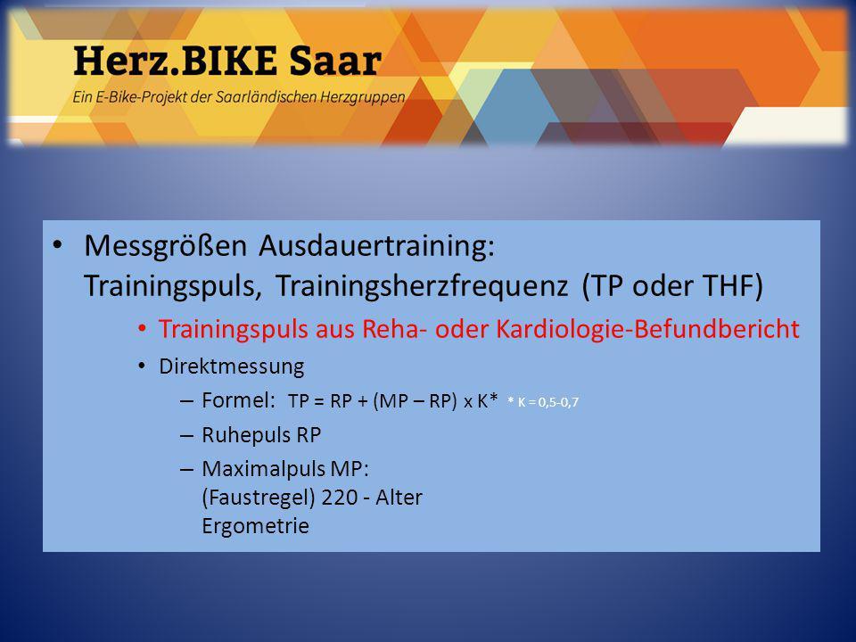 Herz.BIKE Saar Messgrößen Ausdauertraining: Trainingspuls, Trainingsherzfrequenz (TP oder THF)