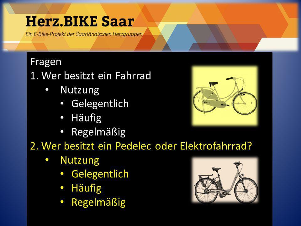 Fragen Wer besitzt ein Fahrrad. Nutzung. Gelegentlich.