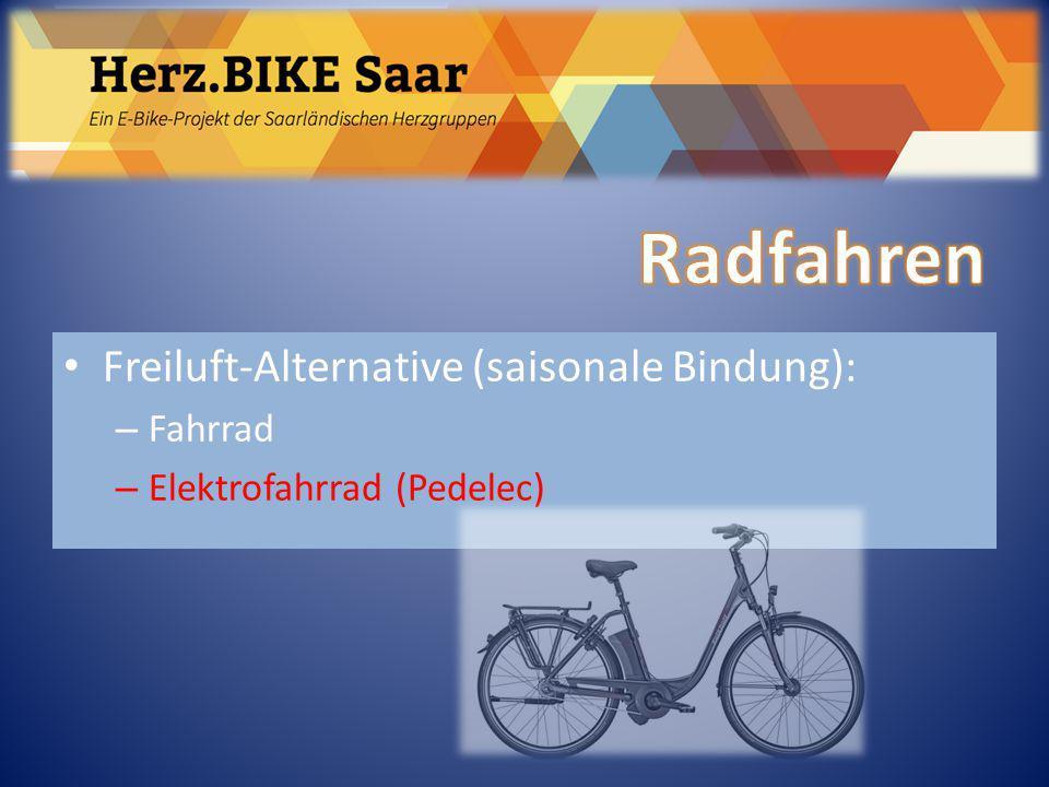 Radfahren Herz.BIKE Saar Freiluft-Alternative (saisonale Bindung):
