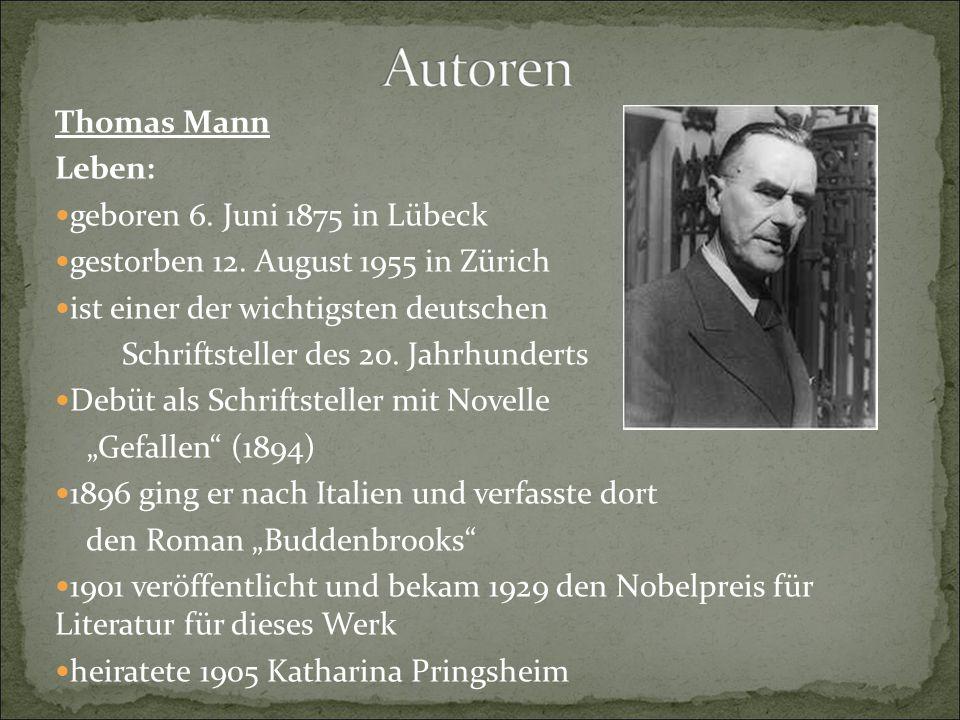 Thomas Mann Leben: geboren 6. Juni 1875 in Lübeck. gestorben 12. August 1955 in Zürich. ist einer der wichtigsten deutschen.