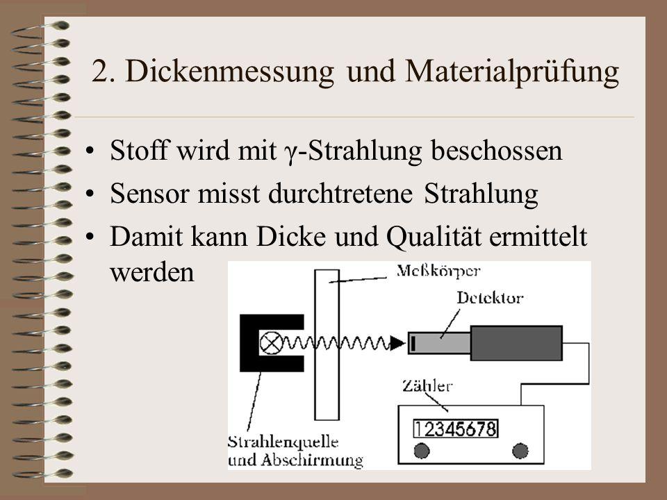 2. Dickenmessung und Materialprüfung
