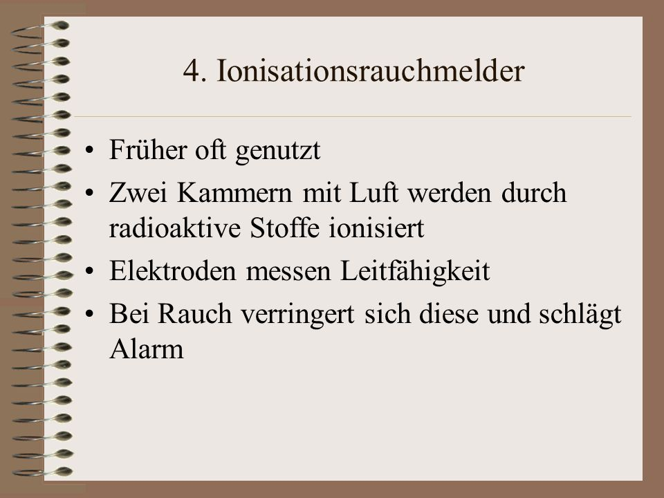 4. Ionisationsrauchmelder