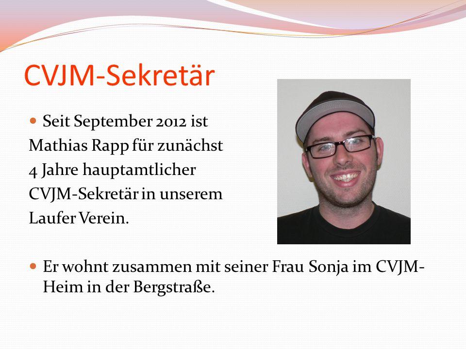 CVJM-Sekretär Seit September 2012 ist Mathias Rapp für zunächst
