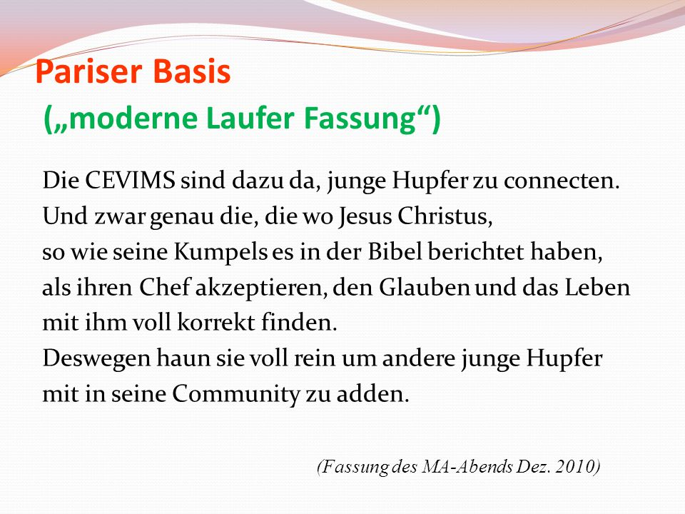 "Pariser Basis (""moderne Laufer Fassung )"