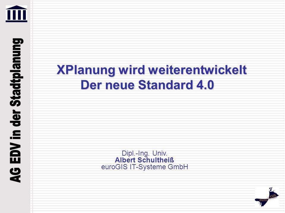 XPlanung wird weiterentwickelt Der neue Standard 4.0