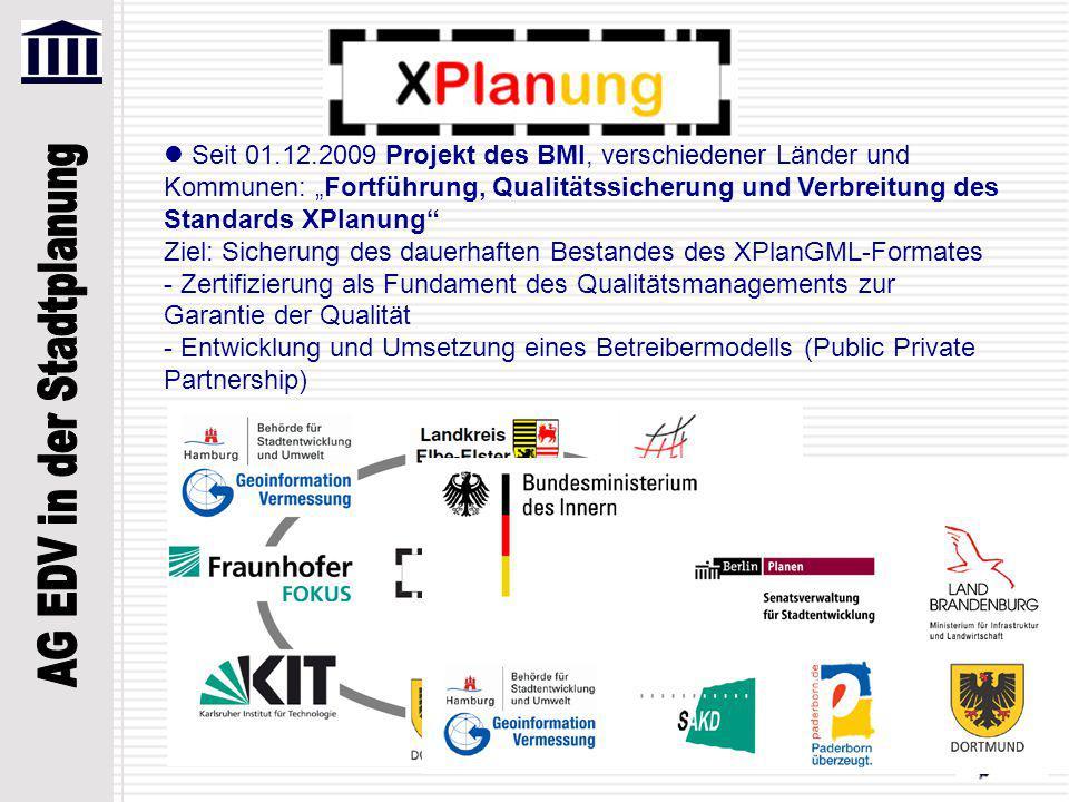 """Seit 01.12.2009 Projekt des BMI, verschiedener Länder und Kommunen: """"Fortführung, Qualitätssicherung und Verbreitung des Standards XPlanung"""