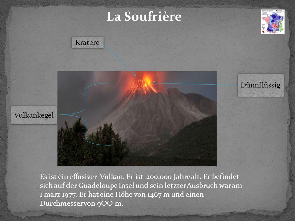 La Soufrière Kratere Dünnflüssig Vulkankegel