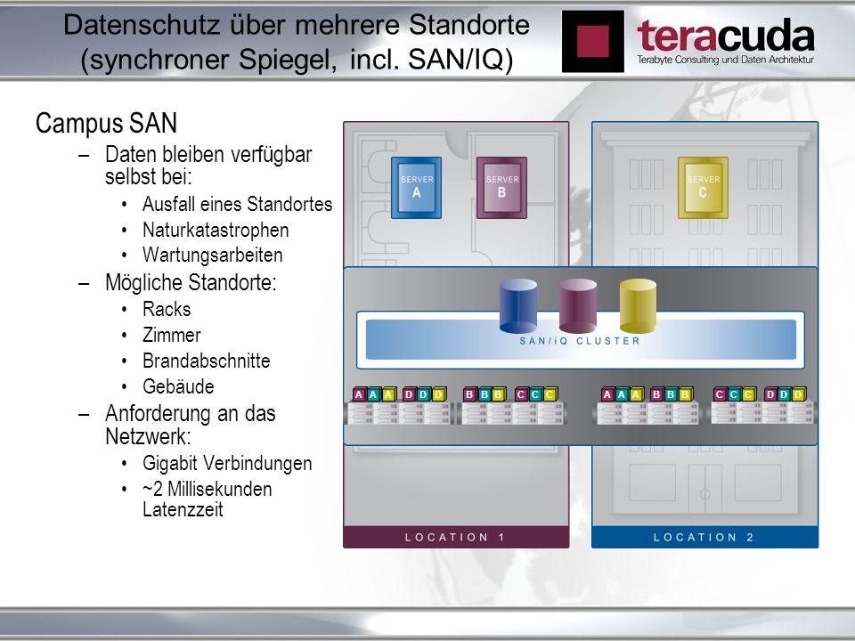 Datenschutz über mehrere Standorte (synchroner Spiegel, incl. SAN/IQ)