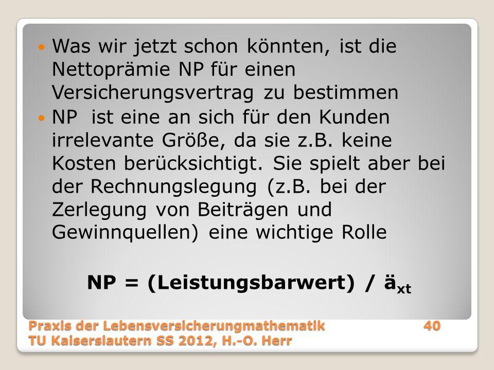 NP = (Leistungsbarwert) / äxt