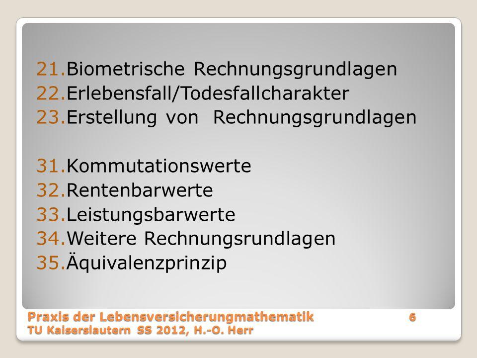 Biometrische Rechnungsgrundlagen Erlebensfall/Todesfallcharakter
