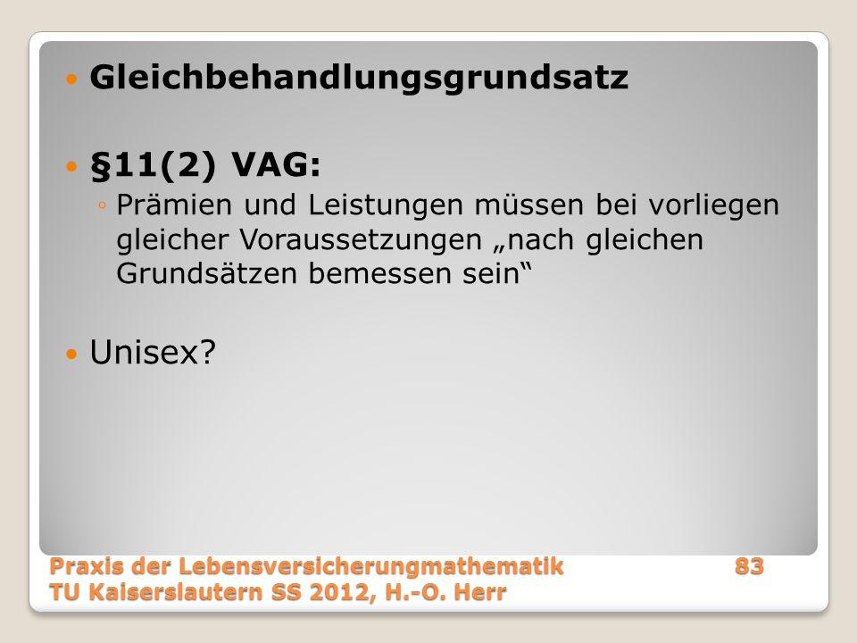 Gleichbehandlungsgrundsatz §11(2) VAG: