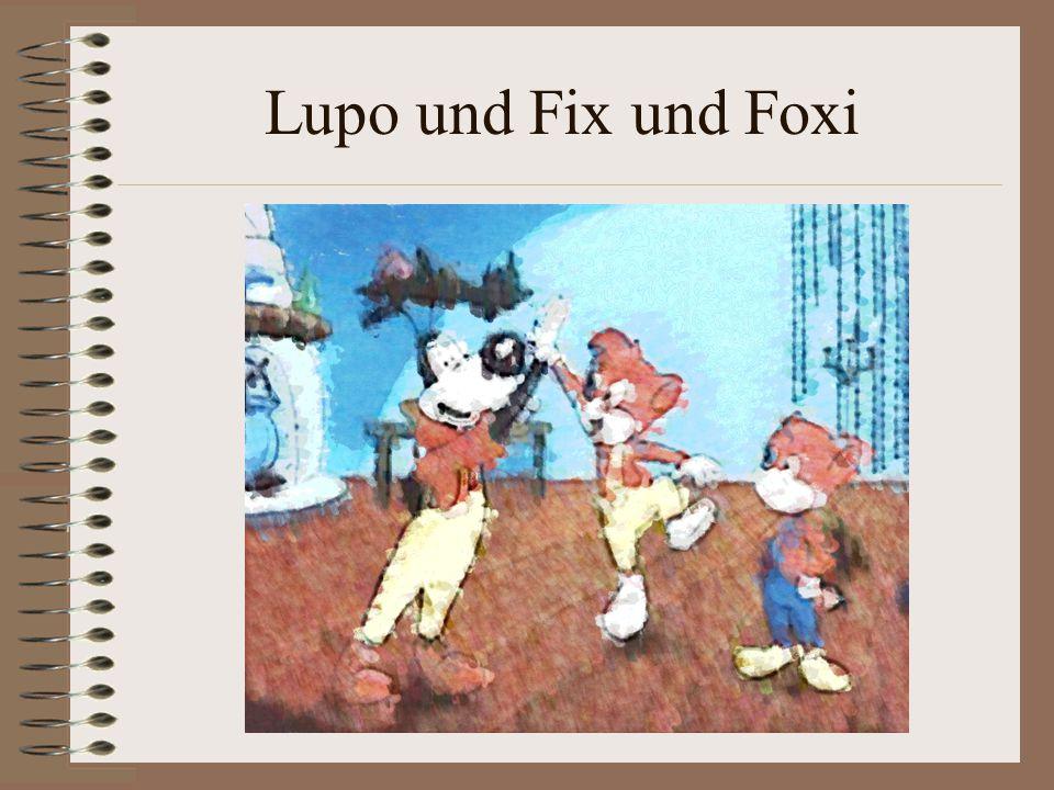 Lupo und Fix und Foxi