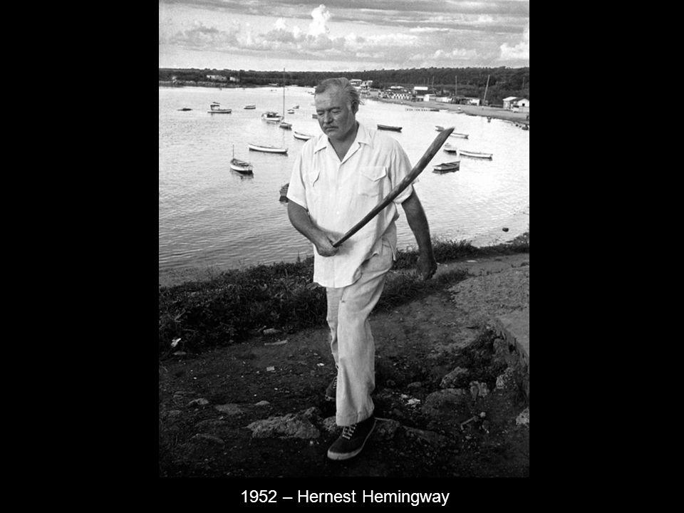 1952 – Hernest Hemingway