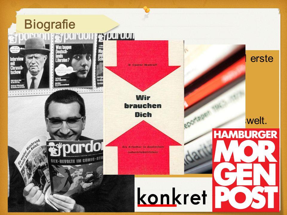 Biografie 1965 druckte die Gewerkschaftszeitung Metall erste Reportagen ab.