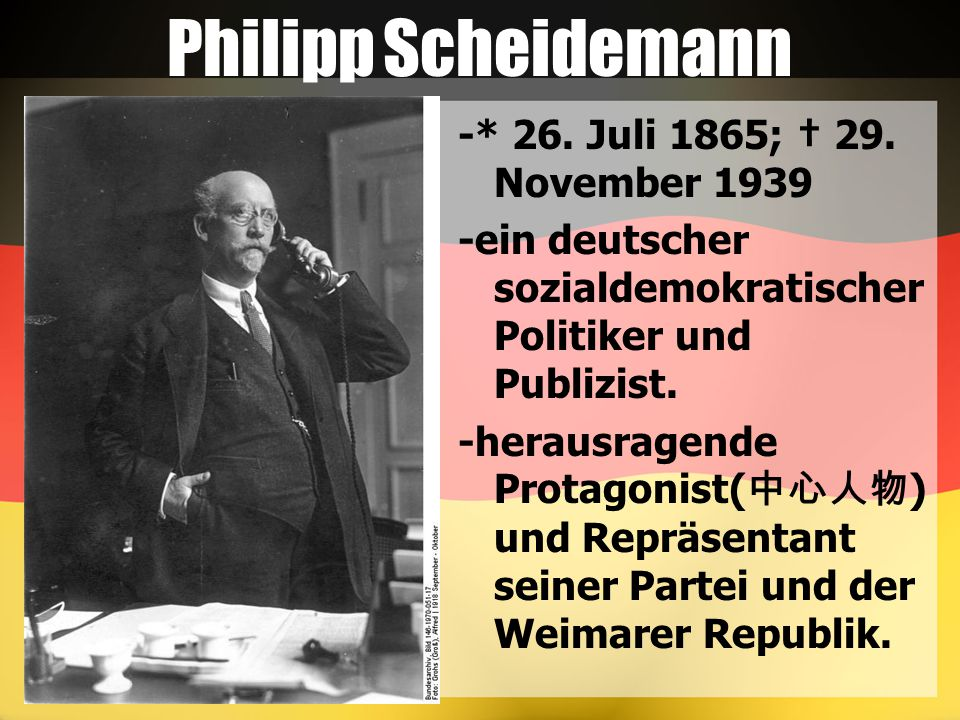 Philipp Scheidemann -* 26. Juli 1865; † 29. November 1939