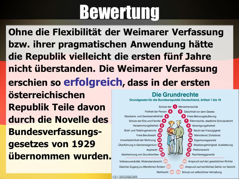 Bewertung Ohne die Flexibilität der Weimarer Verfassung