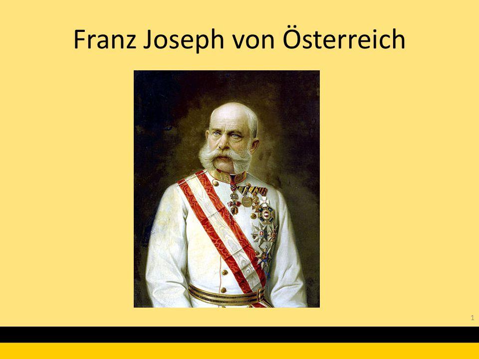 Franz Joseph von Österreich
