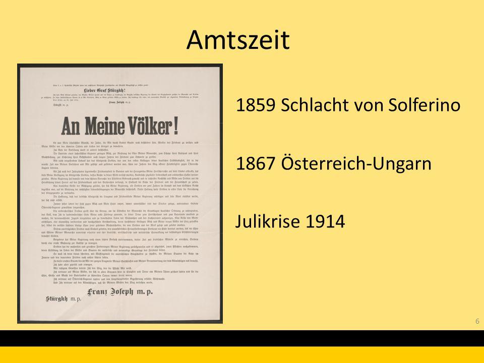 1859 Schlacht von Solferino 1867 Österreich-Ungarn Julikrise 1914