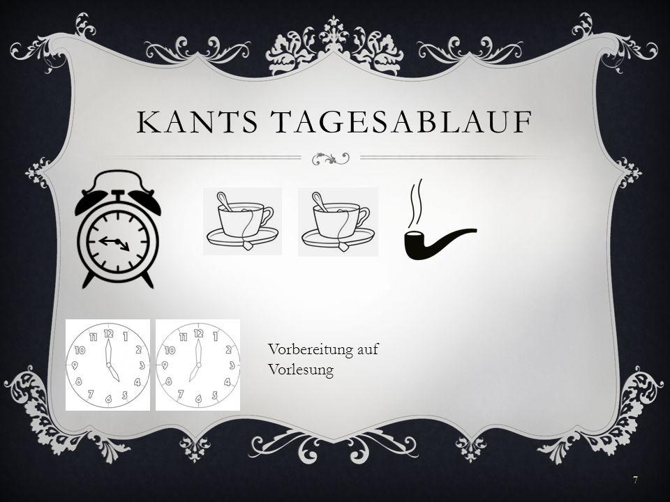 Kants Tagesablauf Vorbereitung auf Vorlesung