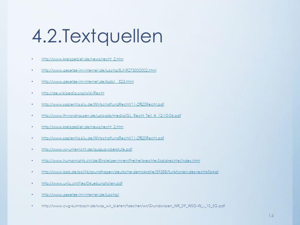 4.2.Textquellen http://www.kreisgebiet.de/news/recht_2.htm