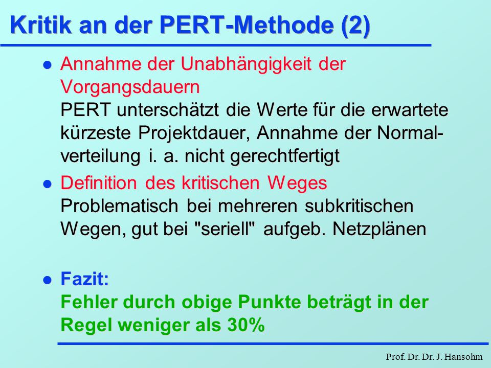 Kritik an der PERT-Methode (2)