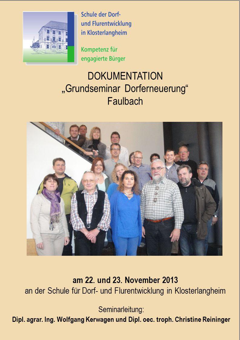 "DOKUMENTATION ""Grundseminar Dorferneuerung Faulbach"