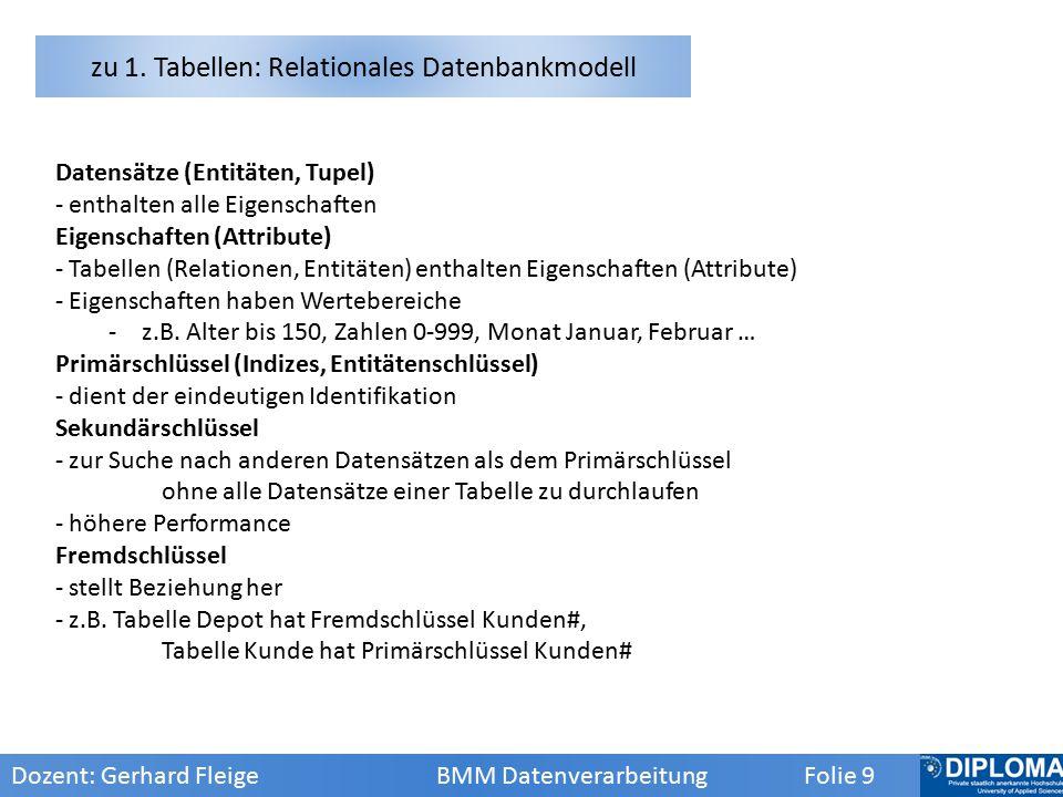zu 1. Tabellen: Relationales Datenbankmodell
