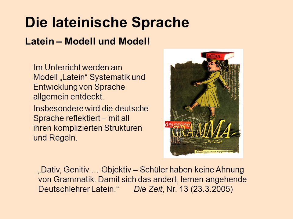 Die lateinische Sprache Latein – Modell und Model!