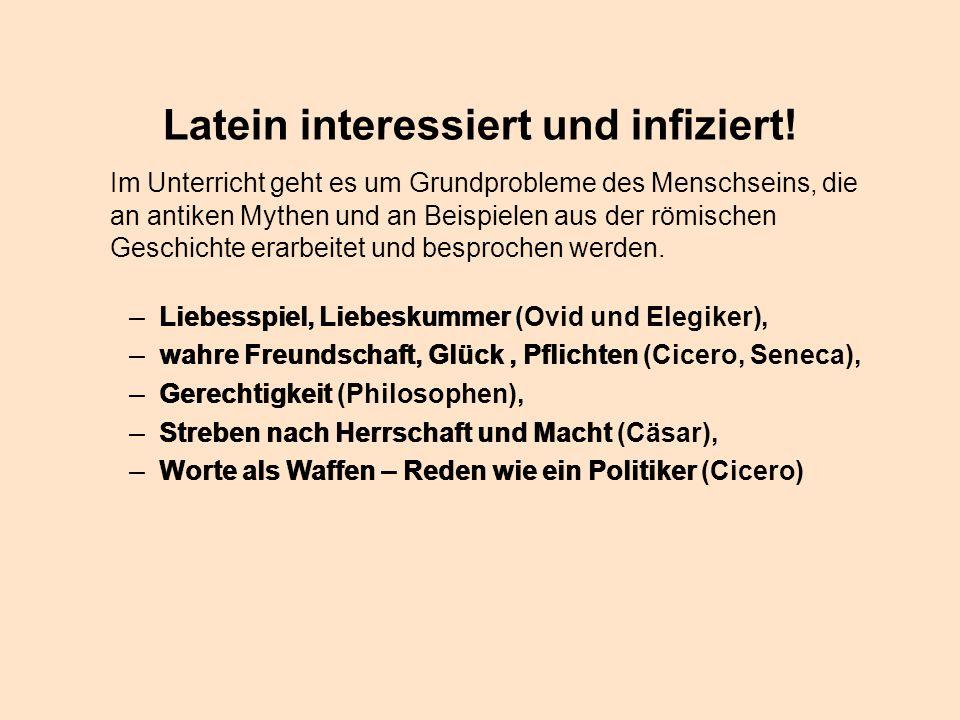 Latein interessiert und infiziert!