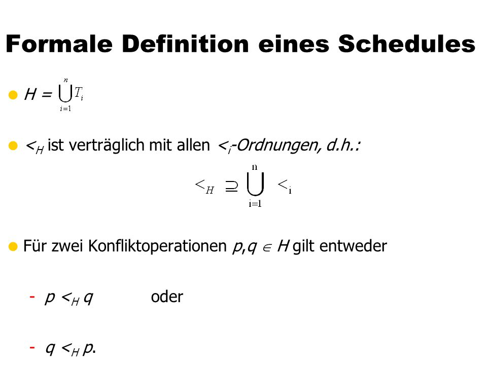 Formale Definition eines Schedules