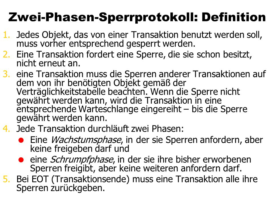 Zwei-Phasen-Sperrprotokoll: Definition