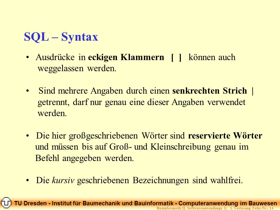 Bauinformatik II, Softwareanwendunge 1; 1. Vorlesung