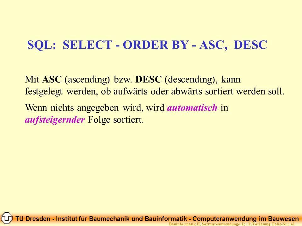 SQL: SELECT - ORDER BY - ASC, DESC