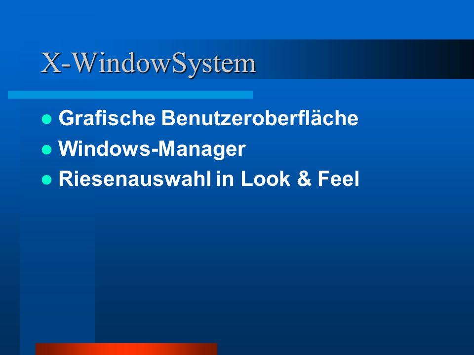 X-WindowSystem Grafische Benutzeroberfläche Windows-Manager