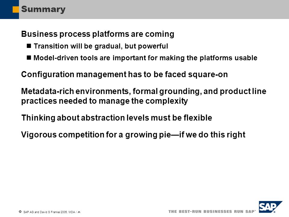 Summary Business process platforms are coming