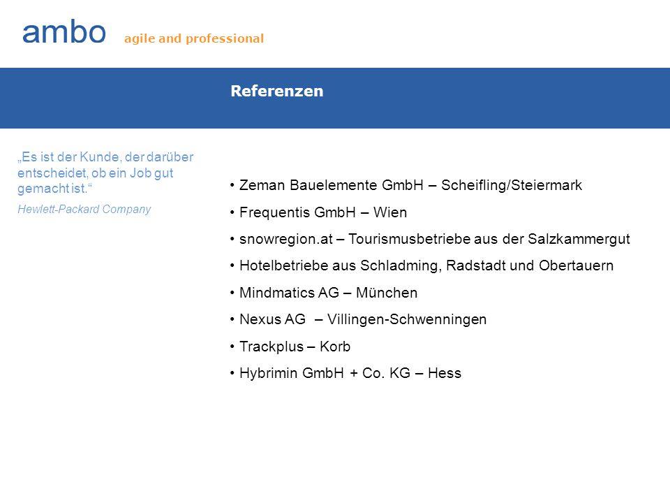 Zeman Bauelemente GmbH – Scheifling/Steiermark Frequentis GmbH – Wien