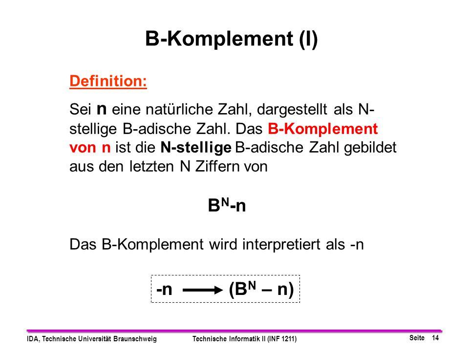 B-Komplement (I) -n (BN – n) Definition: