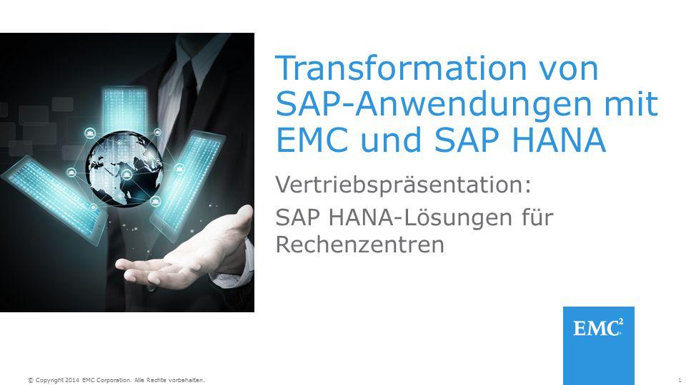 Transformation von SAP-Anwendungen mit EMC und SAP HANA