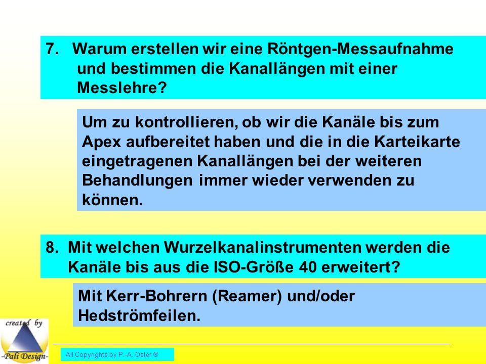 Mit Kerr-Bohrern (Reamer) und/oder Hedströmfeilen.