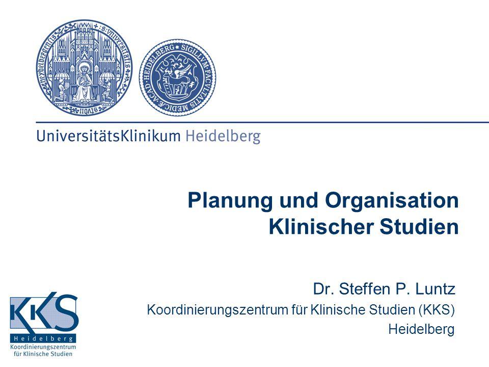 Planung und Organisation Klinischer Studien