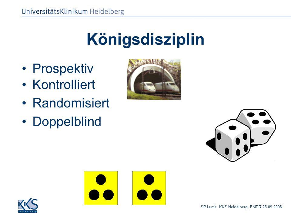 Königsdisziplin Prospektiv Kontrolliert Randomisiert Doppelblind