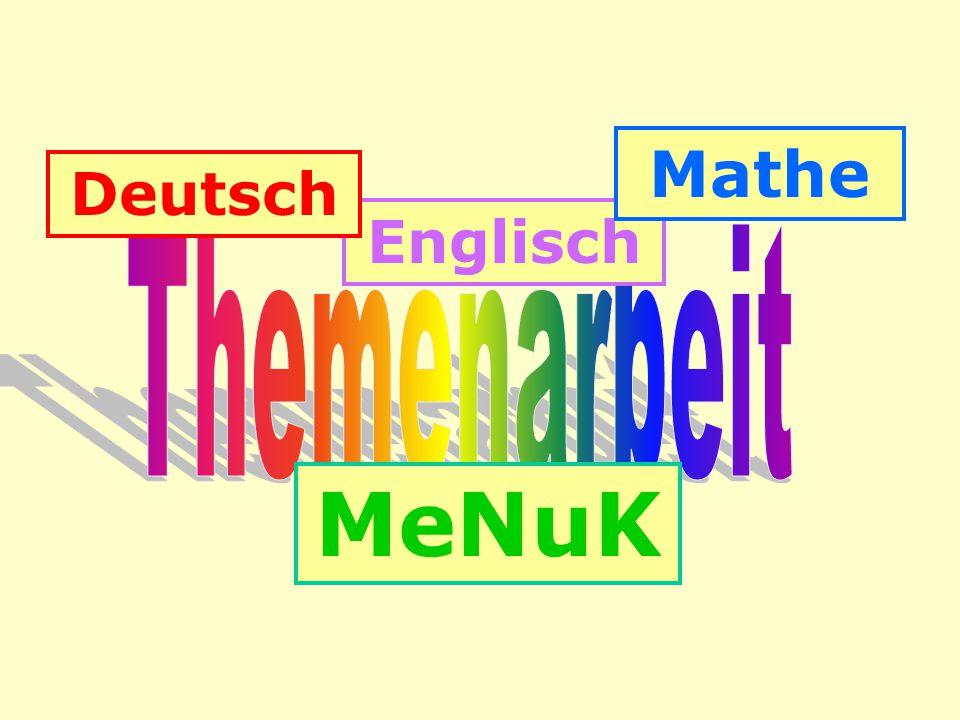 Mathe Deutsch Englisch Themenarbeit MeNuK