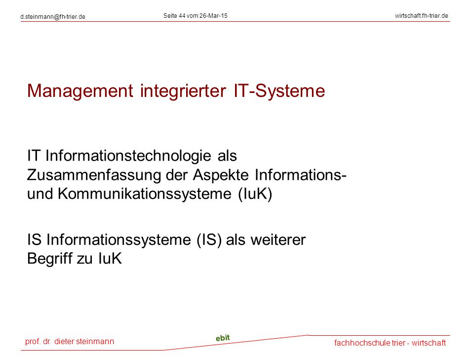 Management integrierter IT-Systeme