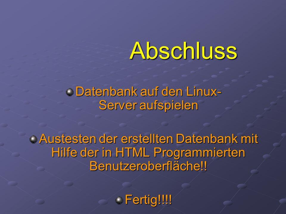 Datenbank auf den Linux- Server aufspielen