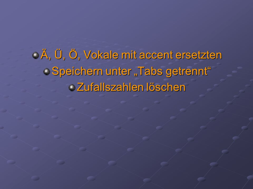 """Ä, Ü, Ö, Vokale mit accent ersetzten Speichern unter """"Tabs getrennt"""