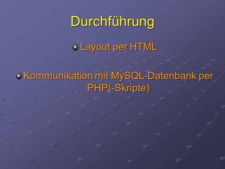 Kommunikation mit MySQL-Datenbank per PHP(-Skripte)